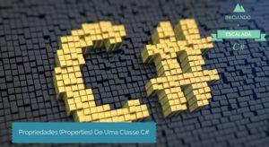 Propriedades de uma Classe C#