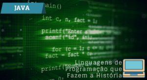 Java – Linguagens De Programação Que Fazem A História