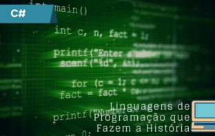 C# – Linguagens De Programação Que Fazem A História