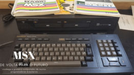 MSX – O Primeiro Computador De Vários Programadores Brasileiros