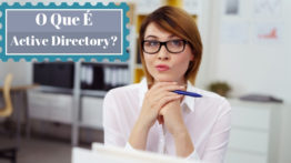 Active Directory (AD) – O Que É?
