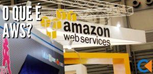O Que É AWS (Amazon Web Services)?