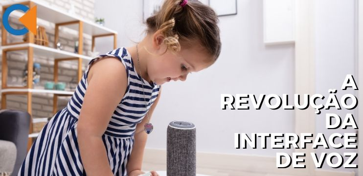 A Revolução Da Interface De Voz (VUI – Voice User Interface)