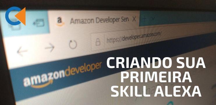 Criando Sua Primeira Skill Alexa