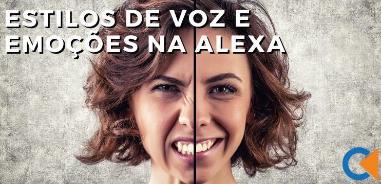 Estilos De Voz E Emoções Na Alexa