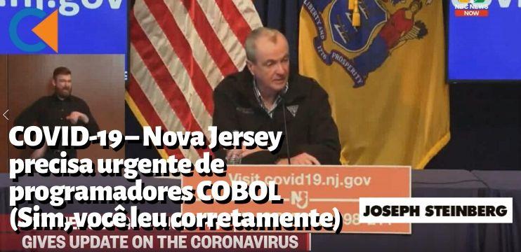 COVID-19 (Corona Vírus) – Nova Jersey precisa urgentemente de programadores COBOL (Sim, você leu corretamente)