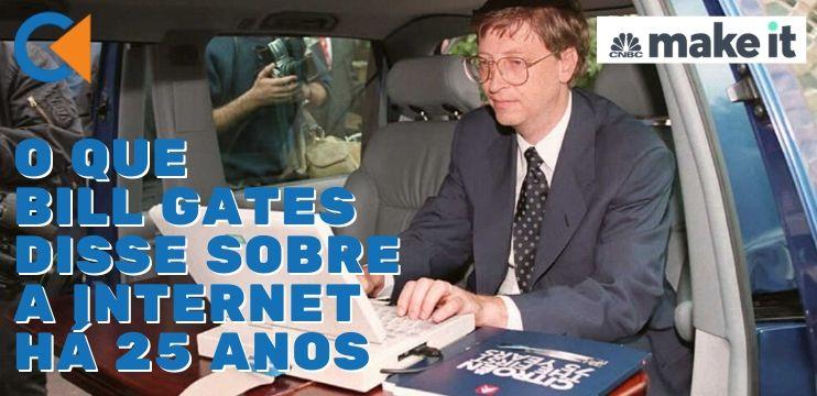 """O Que Bill Gates Disse Sobre A Internet Em Um Memorando Interno Da Microsoft Há 25 Anos: """"É Um Maremoto"""""""