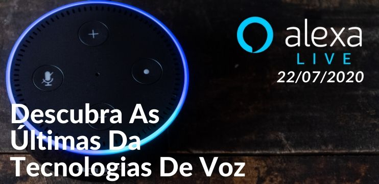Evento On Line Gratuito – Alexa Live 2020