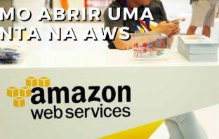 Como Abrir Uma Conta Na AWS (Amazon Web Services)