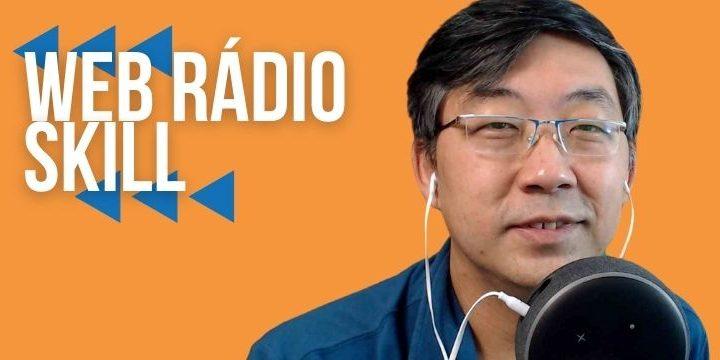 Skill Para Web Rádio