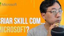 Crie Skills Com A Microsoft. Usando O VS Code Para Desenvolver Skills.