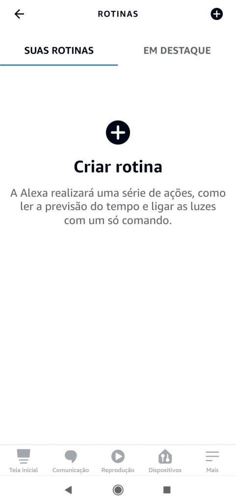 Tela Rotinas - Programe sua Rotina com Alexa