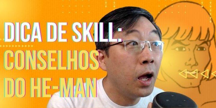 Skill Conselhos Do He-Man
